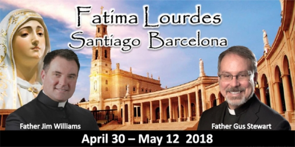 13 Day Tour to Fatima, Lourdes, Santiago, and Barcelona April 30 -May 12 2018