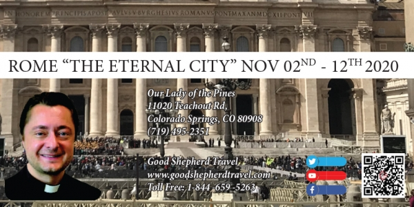 "11 Days Rome ""The Eternal City"" from Denver, CO -Nov 02nd - 12th 2020 - Fr. Andrzej Szczesnowicz"