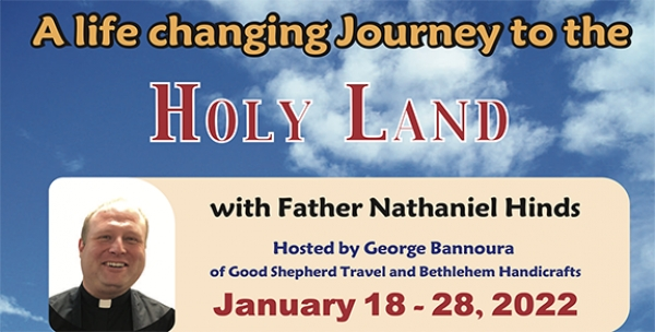 11 Days life changing Journey to the Holy land from Denver, CO - May 11 - 20, 2020 - Fr. Nathaniel Hinds
