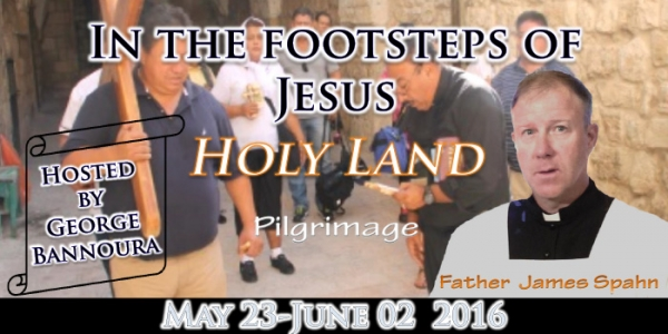 The Holy land: In the footsteps of Jesus - 23 May – 2 June 2016