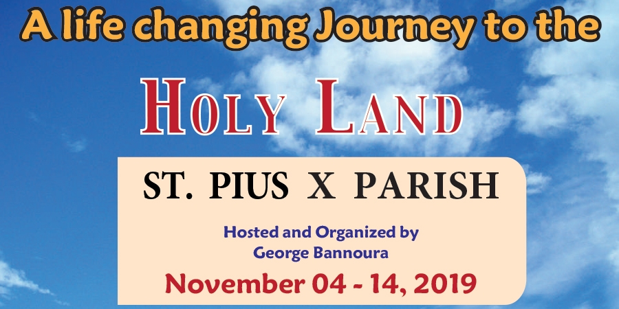 11 Days to the Holy Land from Denver, CO - November 04-14, 2019 - St. Pius X Parish