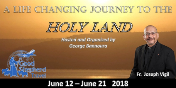 10 Day Pilgrimage to the Holy Land - June 12- June 21 2018