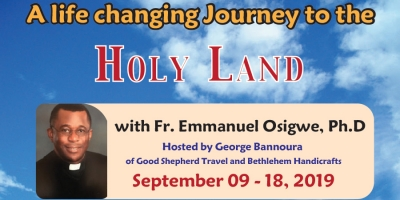 10 Days life changing Journey to the Holy Land from Denver, CO - September 09 - 18, 2019 - Fr. Emmanuel Osigwe, Ph.D