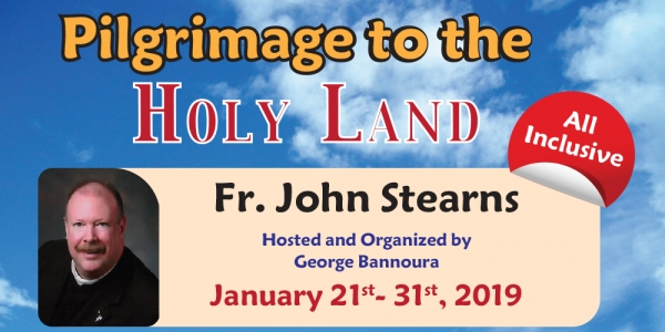 11 Day Holy Land Pilgrimage From Denver, Colorado - January 21 – January 31 2019 (with Fr. John D. Stearns)