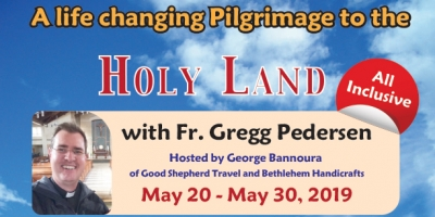 11 Days life changing Pilgrimage to the Holy Land from Denver, CO - May 20 - 30, 2019