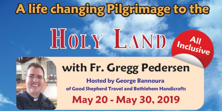 (Sold Out) 11 Days life changing Pilgrimage to the Holy Land from Denver, CO - May 20 - 30, 2019
